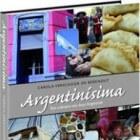 Argentinísima: een kookboek vol Argentijnse recepten